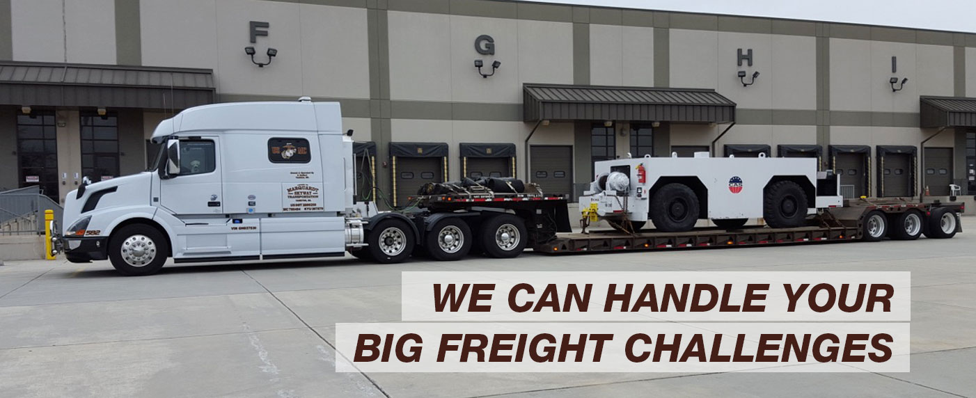 We Can Handle Your Big Freight Challenges